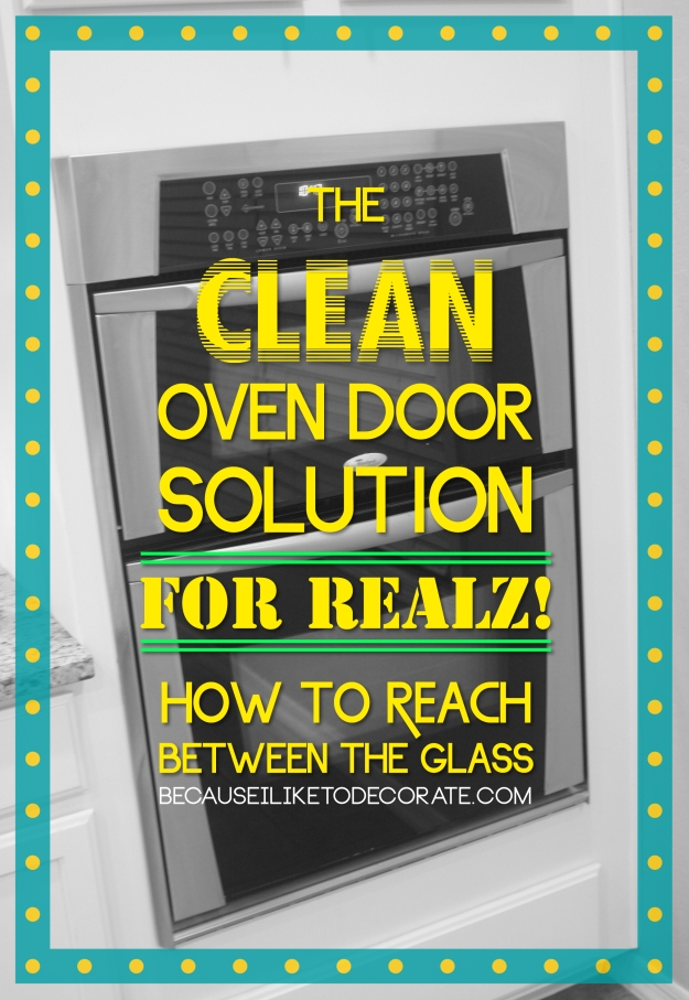 The clean oven door solution  I  becauseiliketodecorate.com