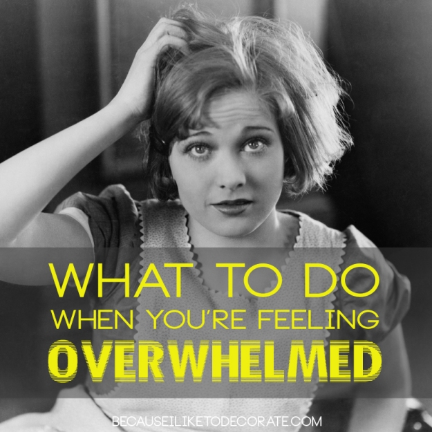 """O"" is for OVERWHELMED ::  becauseiliketodecorate.com"